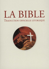 Vignette du livre La Bible: traduction officielle liturgique