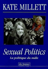 Sexual Politics : La politique du mâle - Kate Millett