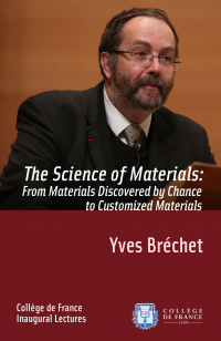 Vignette du livre The Science of Materials: from Materials Discovered by Chance to Customized Materials