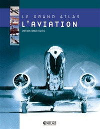 Vignette du livre Grand Atlas de l'Aviation