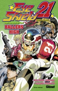 Vignette du livre Eye Shield 21 : Ballers High
