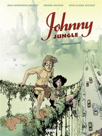 Vignette du livre Johnny Jungle T.1