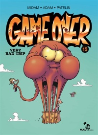 Vignette du livre Game Over T.15 : Very Bad Trip