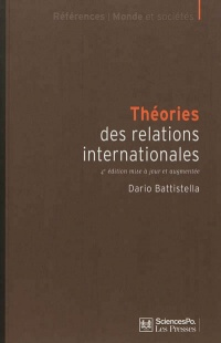 Théories des relations internationales (4e édition) - Dario Battistella