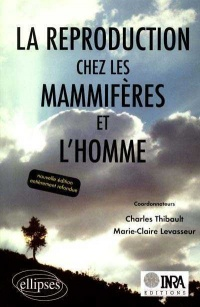 Reproduction Chez les Mammifères... - Charles Thibault