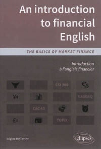 Vignette du livre An introduction to financial English:the basics of market finance