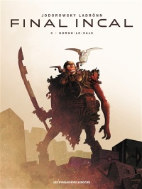 Final Incal : intégrale, José Ladrönn