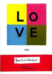 Love par Yves Saint-Laurent - Marie-Claude Pelle