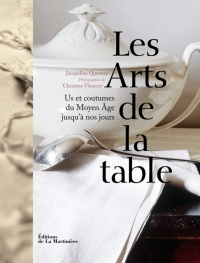 Arts de la table (Les), Christine Fleurent