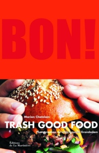 Vignette du livre Bon, fast good food