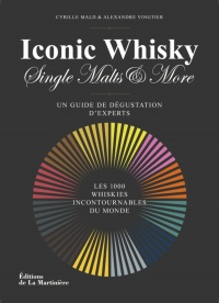 Vignette du livre Iconic Whisky, Single Malts & More