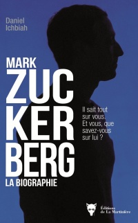 Vignette du livre Mark Zuckerberg : la biographie