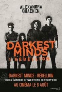 Vignette du livre Darkest Minds T.1 : Rébellion