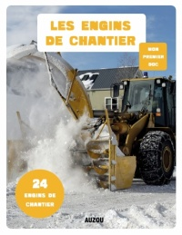 Les engins de chantier - Julie Adam