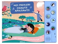 Mes premiers chants apaisants, Raphaëlle Michaud