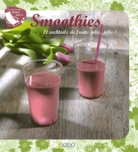 Vignette du livre Smoothies et Cocktails de Fruits Jolis, Jolis !