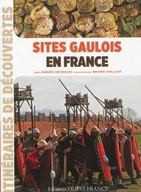 Vignette du livre Sites gaulois en France - Renée Grimaud, Bruno Colliot
