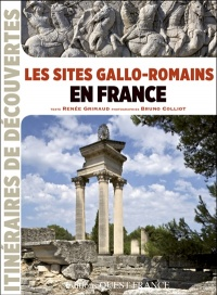 Vignette du livre Sites gallo-romains en France (Les)