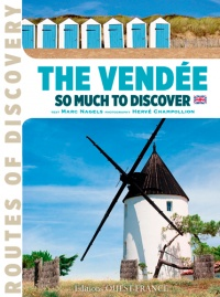 Vignette du livre The Vendée: so much to discover