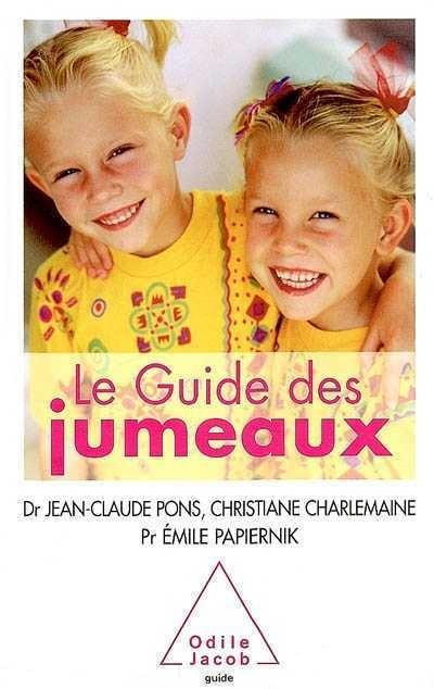 Le Guide Des Jumeaux La Conception La Grossesse Lenfance
