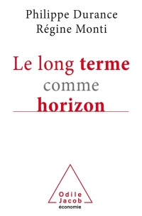 Le long terme comme horizon, Jean Monville