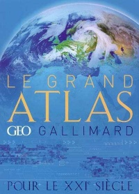 Grand Atlas Geo Gallimard (Le)