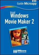 Vignette du livre Windows Movie Maker 2