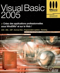 Visual Basic 2005 : Créez des Applications Professionnelles - Gilles Nicot