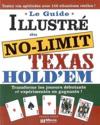 Vignette du livre Guide Illustré du No-limit Texas - Dennis Purdy