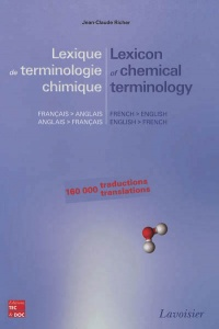 Vignette du livre Lexicon of chemical terminology French-English English-French - Jean-Claude Richer, Armand Lattes