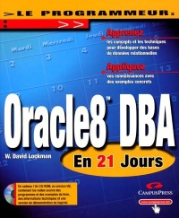 Vignette du livre Oracle 8 DBA en 21 Jours - David Lockman
