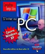 S'initier au PC - Gunter Born