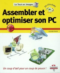 Assembler et Optimiser son PC - Olivier Pavie