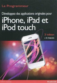 Vignette du livre Developpez des applications originales iPhone, iPad, iPod touch