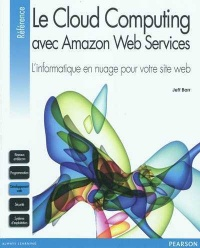 Vignette du livre Le cloud computing avec Amazon Web Services: l'informatique en nu
