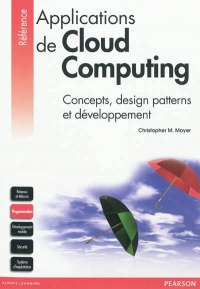 Vignette du livre Applications de Cloud Computing: concepts, design patterns et... - Christopher Moyer