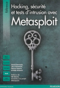 Vignette du livre Hacking, sécurité et tests d'intrusion avec Métasploit - David Kennedy, Jim O'Gormon, Devon Kearns, Mati Aharoni, H. D. Moore