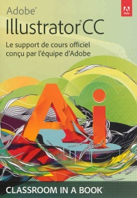 Vignette du livre Adobe Illustrator CC: le support de cours officiel...