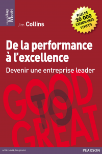 Vignette du livre De la performance à l'excellence : devenir une entreprise leader - Jim Collins