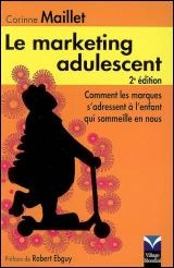 Vignette du livre Marketing Adulescent       2e Ed.