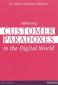 Vignette du livre Addressing customer paradoxes... in the digital world