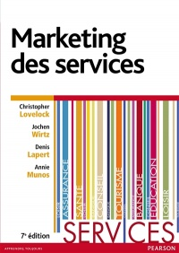 Vignette du livre Marketing des services - Christopher Lovelock, Jochen Wirtz, Denis Lapert, Annie Munos