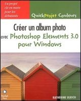 Vignette du livre Créer un album photo avec Photoshop Elements 3.0 pour Windows
