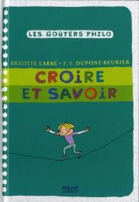 Croire et savoir, Brigitte Labbé