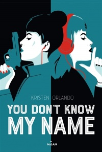 Vignette du livre You Don't Know my Name T.1