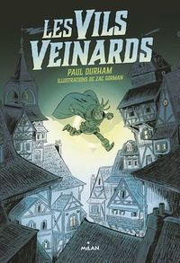 Les Vils Veinards T.1 - Paul Durham, Zac Gorman