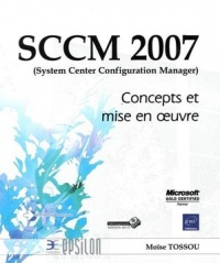 Vignette du livre Sccm 2007 (system Center Configuration Manager)