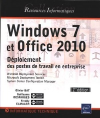 Vignette du livre Windows 7 et Office 2010 - Olivier Bat, Guillaume Desfarges, Freddy Elmaleh