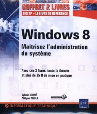 Windows 8: installation et configuration, Sylvain Gaumé