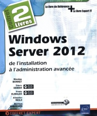 Vignette du livre Windows Server 2012: de l'installation à l'administration avancée